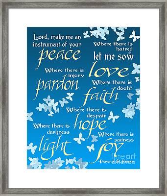Prayer Of St Francis - Pope Francis Prayer - Blue Butterflies Framed Print by Ginny Gaura