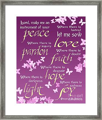 Prayer Of St Francis - Pope Francis Prayer -radiant Orchid Butterflies Framed Print by Ginny Gaura