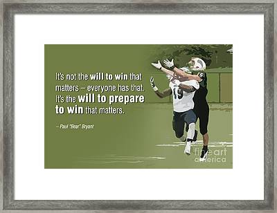 Prepare To Win Framed Print