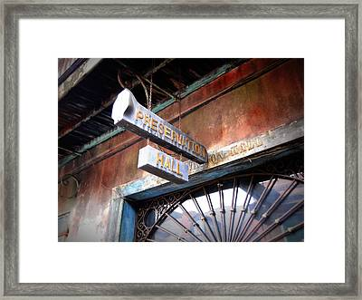 Preservation Hall Framed Print by Beth Vincent