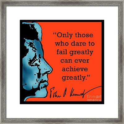 President Kennedy Achievement Quote Framed Print