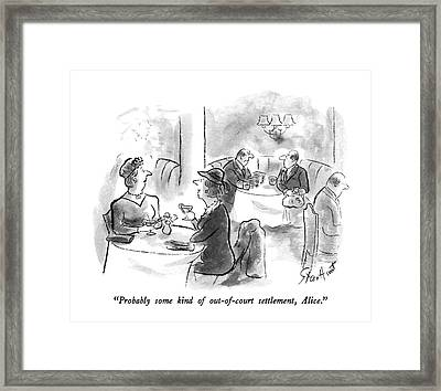 Probably Some Kind Of Out-of-court Settlement Framed Print by Stan Hunt