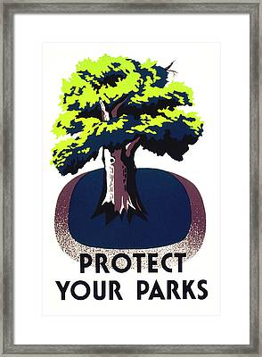 Protect Your Parks Wpa Framed Print by War Is Hell Store