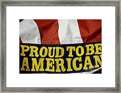 Proud To Be An American Framed Print by JW Hanley