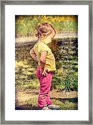 Proverbs 31 31 Framed Print