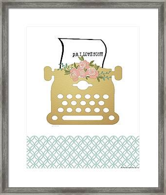 P.s. I Love You Framed Print by Jo Moulton