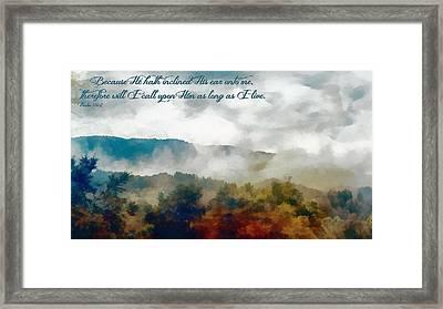 Psalm 116 2 Framed Print by Michelle Greene Wheeler