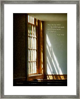 Psalm 118 24 This Is The Day Which The Lord Hath Made Framed Print by Susan Savad