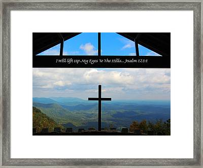 Psalm 121 Framed Print by Judy  Waller