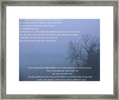 Psalm 23 Foggy Morning Framed Print by Dan Sproul