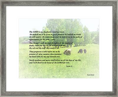 Psalm 23 The Lord Is My Shepherd Framed Print by Susan Savad