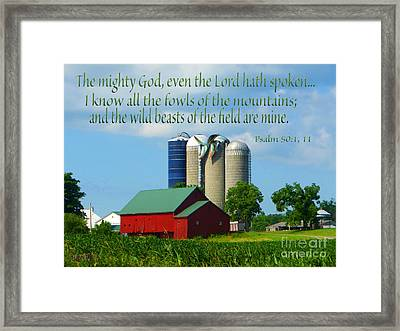 Psalm 50 Framed Print by Tina M Wenger