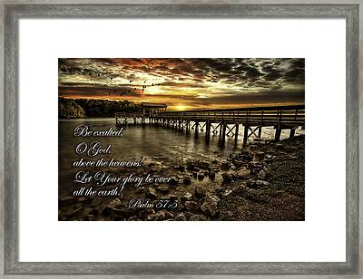 Framed Print featuring the photograph Psalm 57-5 by Joshua Minso