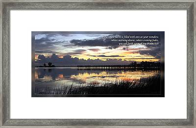 Psalm 65 8 Framed Print by Dawn Currie