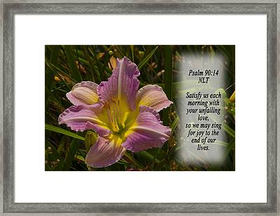 Psalm 90 14 Framed Print by Inspirational  Designs