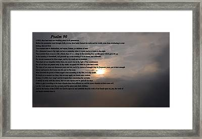 Psalm 90 Framed Print by Bill Cannon