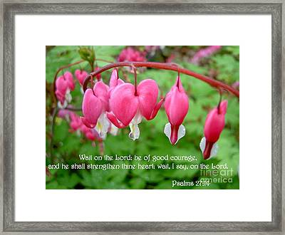 Psalms 27 14 Bleeding Hearts Framed Print by Sara  Raber