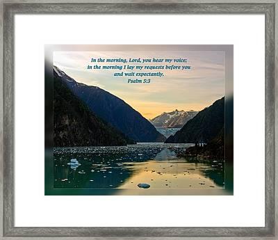 Psalms 5 3 Framed Print
