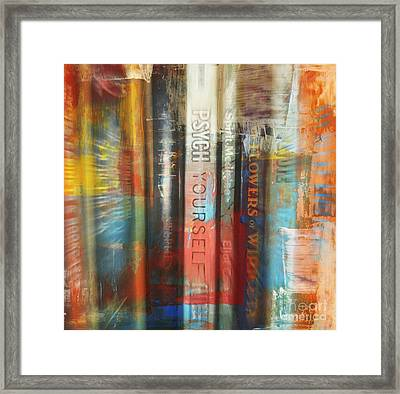 Psych Yourself Framed Print by Janice Westerberg