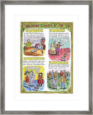 Publishing Clauses Of The '90s Framed Print by Roz Chast