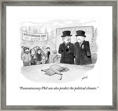 Punxsutawney Phil Can Also Predict The Political Framed Print