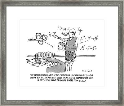 Pure Research Goes On Apace Framed Print