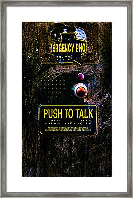 Push To Talk Framed Print