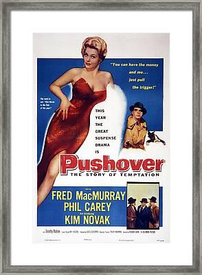 Pushover, Top From Left Kim Novak, Fred Framed Print