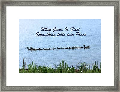 Put Jesus First Framed Print