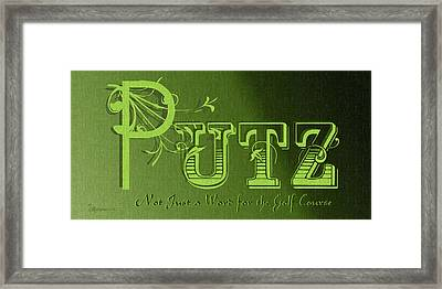Putz Framed Print by EricaMaxine  Price