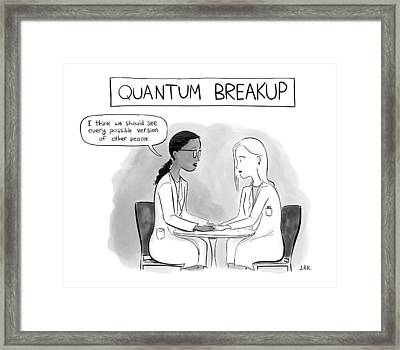 Quantum Breakup -- Two Female Scientists Hold Framed Print