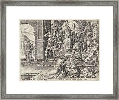 Queen Athaliah Orders The Kings Children To Be Killed Framed Print by Harmen Jansz Muller And Hadrianus Junius And Gerard De Jode