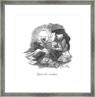 Quest For Certainty Framed Print by William Steig