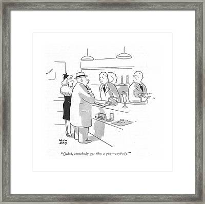 Quick, Somebody Get Him A Pen - Anybody! Framed Print
