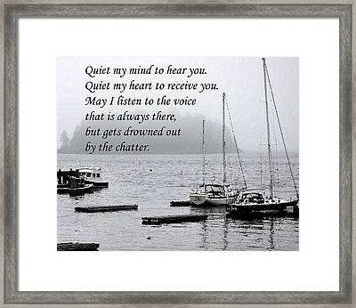 Quiet Me Framed Print