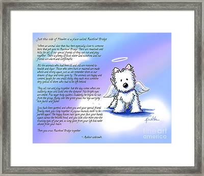 Rainbow Bridge Poem With Westie Framed Print by Kim Niles