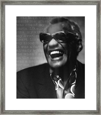 Ray Charles Robinson And Quote Black And Gray Framed Print