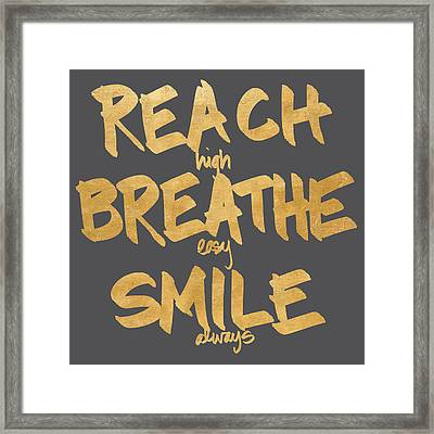 Reach, Breathe, Smile Framed Print by South Social Studio