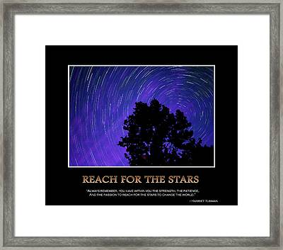 Reach For The Stars - Inspirational Message Artwork Framed Print by Gregory Ballos
