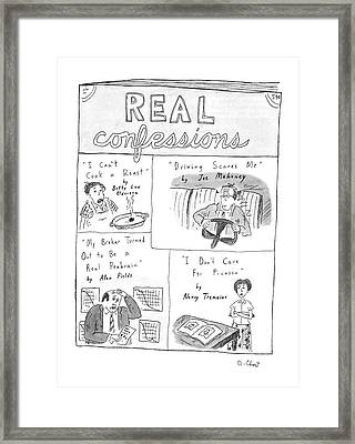 Real Confessions Framed Print