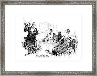 Really, Couldn't We Have One With Less Joie De Framed Print by R. Van Buren
