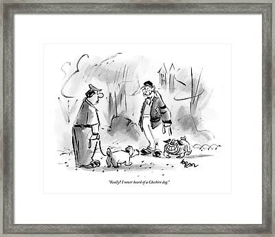Really? I Never Heard Of A Cheshire Dog Framed Print by Lee Lorenz