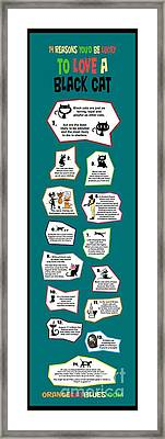 Reasons To Love A Black Cat Infographic Framed Print by Pet Serrano