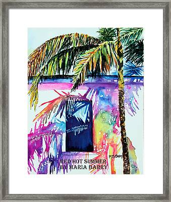 Red Hot Summer Framed Print by Maria Barry