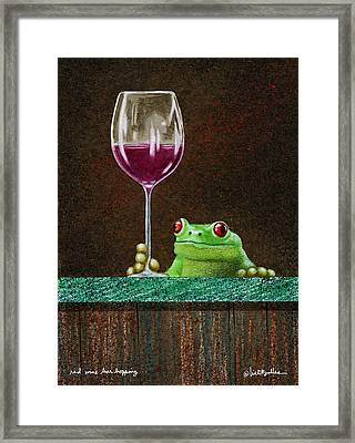 Red Wine Bar Hopping... Framed Print by Will Bullas