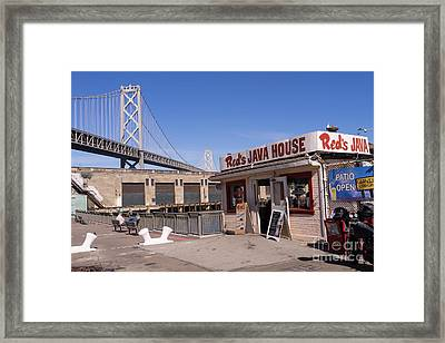 Reds Java House And The Bay Bridge At San Francisco Embarcadero Dsc1867 Framed Print by Wingsdomain Art and Photography