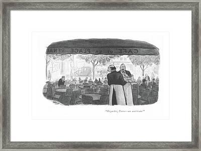 Regardes, Pierre - An Americain! Framed Print by Carl Rose