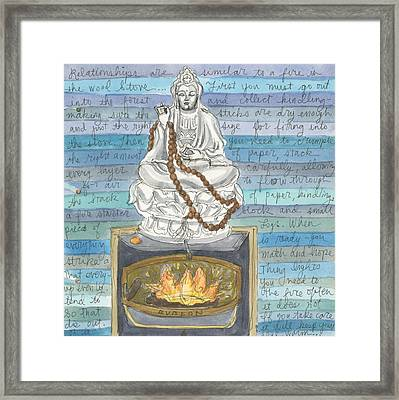 Relationships Are Similar To Fire Framed Print