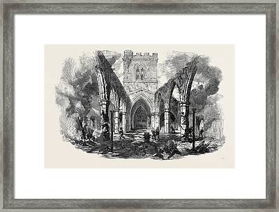 Remains Of Hawarden Church Sketched After The Recent Fire Framed Print