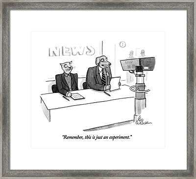 Remember, This Is Just An Experiment Framed Print by Leo Cullum